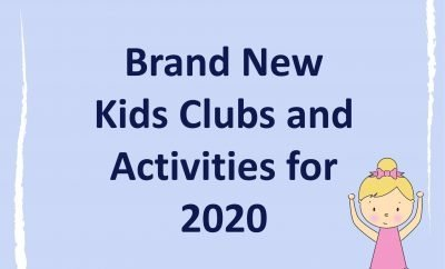 The Best Brand New Kids Clubs and Activities for 2020