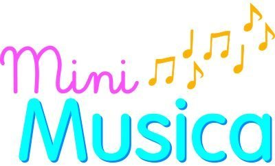 Mini Musica- We sing, we move, we play !