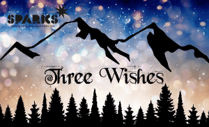 Sparks- Three Wishes - London